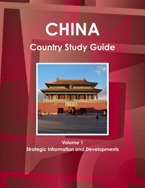 China Country Study Guide Volume 1 Strategic Information and Developments PDF