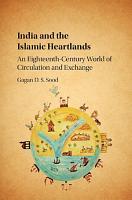 India and the Islamic Heartlands PDF