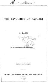 The Favourite of Nature: A Tale, Volume 1