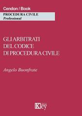 Gli arbitrati del codice di procedura civile