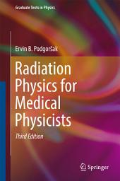 Radiation Physics for Medical Physicists: Edition 3