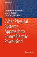 Cyber Physical Systems Approach to Smart Electric Power Grid PDF