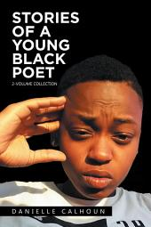 Stories of a Young Black Poet: 2-Volume Collection