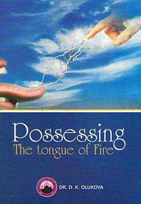 Possessing the Tongue of Fire