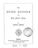 The dying Saviour and the gipsy girl PDF