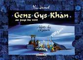 Genz Gys Khan T04: Suivre les oiseaux
