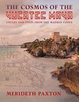 The Cosmos of the Yucatec Maya PDF