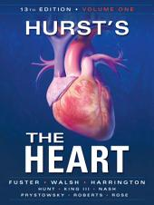 Hurst's the Heart, 13th Edition: Two Volume Set: Edition 13