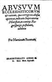 Abusuum Ecclesiasticorum et rationis ... indicatio
