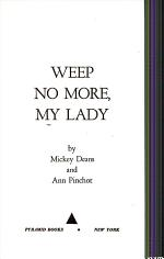 Weep No More, My Lady