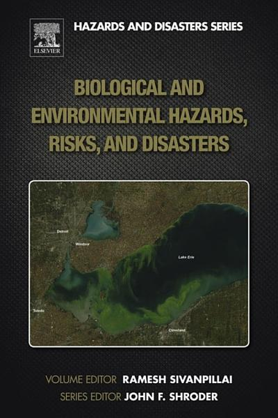 Biological and Environmental Hazards, Risks, and Disasters