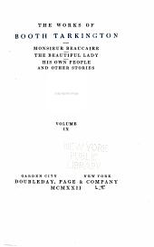 The Works of Booth Tarkington: Volume 9