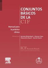 Conjuntos básicos de la CIF + acceso web: Manual para la práctica clínica