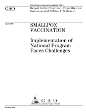 Smallpox vaccination implementation of national program faces challenges.