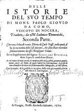 Istorie del suo tempo tradotte da M. Lodovico Domenichi. Con una selva di varia istoria di Carlo Passi ... et un supplimento del Signor Girolamo Ruscelli (etc.)