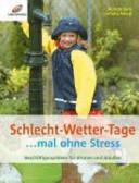 Schlecht Wetter Tage     mal ohne Stress PDF