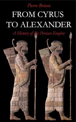 From Cyrus to Alexander PDF