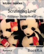 Scrutinizing Love