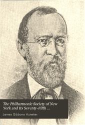 The Philharmonic Society of New York and Its Seventy-fifth Anniversary: A Retrospect