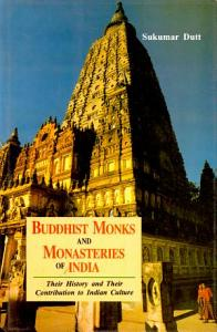 Buddhist Monks and Monasteries of India PDF