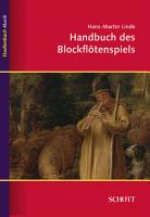 Handbuch des Blockfl  tenspiels PDF