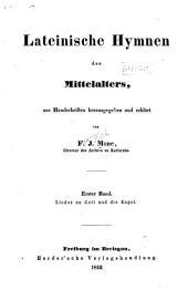 Lateinische hymnen des mittelalters, aus handschriften herausgegeben und erklärt: Band 1