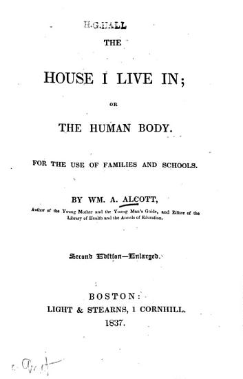 The House I Live In  Or  the Human Body PDF