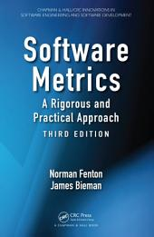 Software Metrics: A Rigorous and Practical Approach, Third Edition, Edition 3