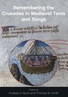 Remembering the Crusades in Medieval Texts and Songs PDF