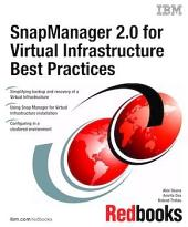 SnapManager 2.0 for Virtual Infrastructure Best Practices