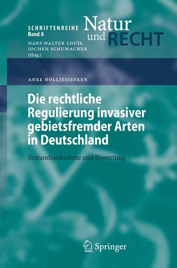 Die rechtliche Regulierung invasiver gebietsfremder Arten in Deutschland PDF