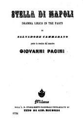 Stella di Napoli: dramma lirico in tre parti