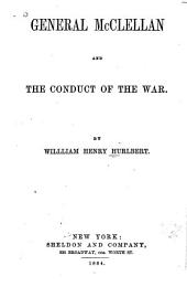 General McClellan and the Conduct of the War