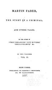 Martin Faber: The Story of a Criminal and Other Tales, Volume 2