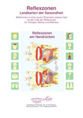 Reflexzonen am Handrücken: Reflexzonen - Landkarten der Gesundheit
