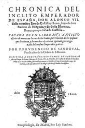 Chronica del inclito emperador de Espana don Alonso VII rey de Castilla sacada de un libro muy antiguo