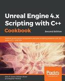 Unreal Engine 4  X Scripting with C   Cookbook PDF