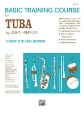 John Kinyon's Basic Training Course for Tuba, Book 1