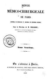 Revue médico-chirurgicale de Paris: (Journal de médecine et Journal de chirurgicale réunies.), Volumes9à10