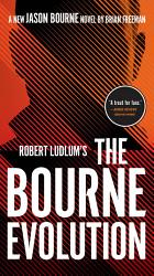 Robert Ludlum S The Bourne Evolution Book PDF