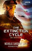 The Extinction Cycle   Buch 2  Mutierte Bestien PDF