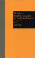 Religious Higher Education in the United States PDF