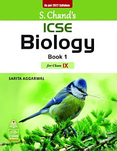 S CHAND S ICSE BIOLOGY BOOK 1 FOR CLASS IX Book