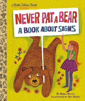 Never Pat a Bear