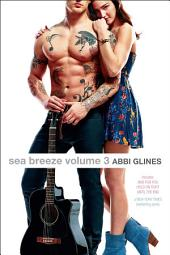 Sea Breeze Volume 3: Bad for You; Hold on Tight; Until the End