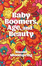 Baby Boomers, Age, and Beauty