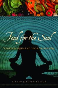 Food for the Soul  Vegetarianism and Yoga Traditions PDF