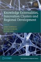 Knowledge Externalities  Innovation Clusters and Regional Development PDF