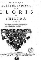 Pastorel bly-eyndend-spel, van Cloris en Philida: op de sin, Een maeght die voor haer kuyscheydt strijdt, noyt af-breck in haer eere lijdt