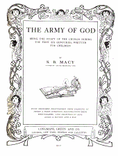 The Army of God: Being the Story of the Church During the First Six Centuries